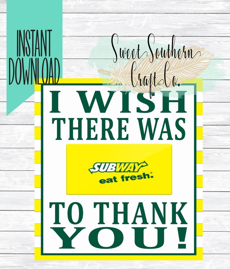 INSTANT DOWNLOAD*I Wish There Was Some Way To Thank You! Subway Gift Card Printable,5X7,Teacher Appreciation,End Of Year,Teacher Gift,Subway by SweetSouthernCraftCo on Etsy