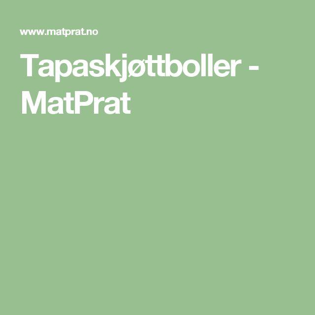 Tapaskjøttboller - MatPrat
