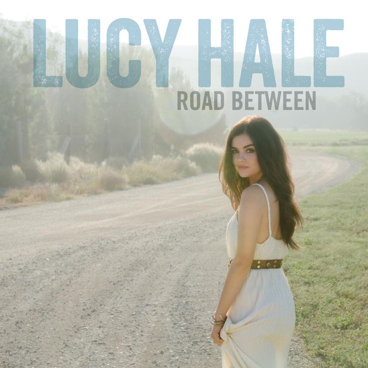 lucy hale road between tour | Lucy Hale Unwraps Debut Album 'Road Between' Cover Art ...