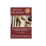 Beyond the Rapids (Kindle Edition)By Evelyn Puerto