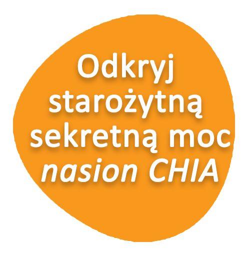 Nasiona chia, szałwia hiszpańska - 10 powodów dla których zaczniesz ich stosować, przepisy, dieta, wartości odżywcze