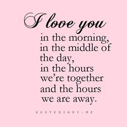 I love you always :)