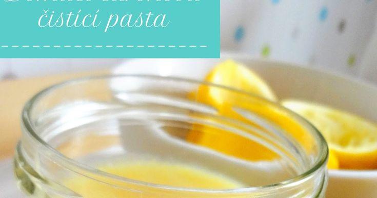 Domácí citrónová pasta, která snadno odstraní vápenaté usazeniny v koupelně, naleští dřez i hrnce...   Přírodní, voňavá po citrónech....