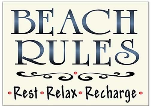 """Beach Rules"""""""" - Rest, Relax and Recharge, this hand-crafted sign explains exactly how we'd spend a great day (or lifetime) at the shore. Our perfect idea of a set of rules for playing in the sand! Thi"""