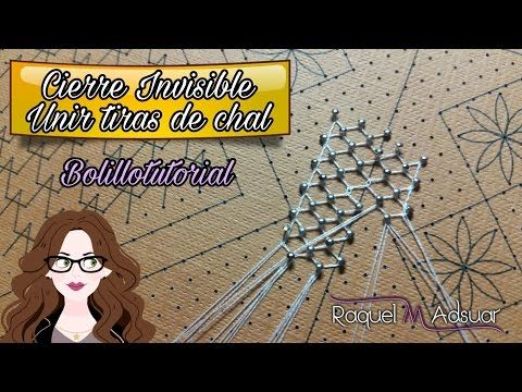Cierre Invisible – Bolillotutorial – Raquel M Adsuar