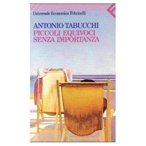 Piccoli equivoci senza importanza, Antonio Tabucchi