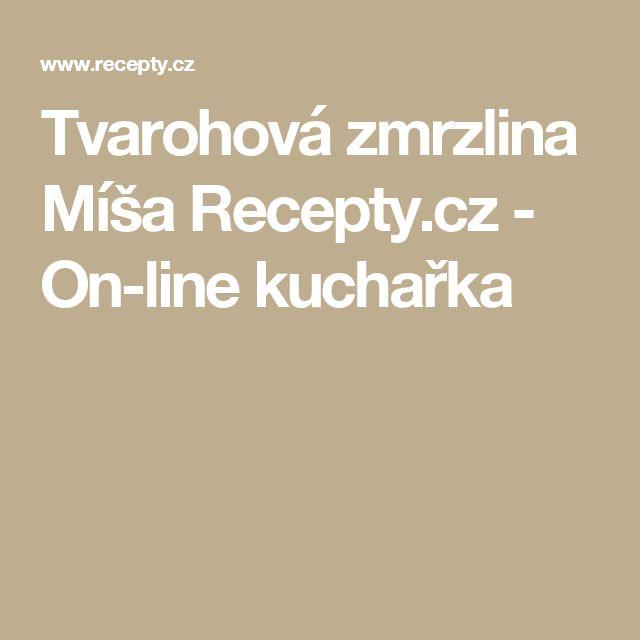 Tvarohová zmrzlina Míša Recepty.cz - On-line kuchařka