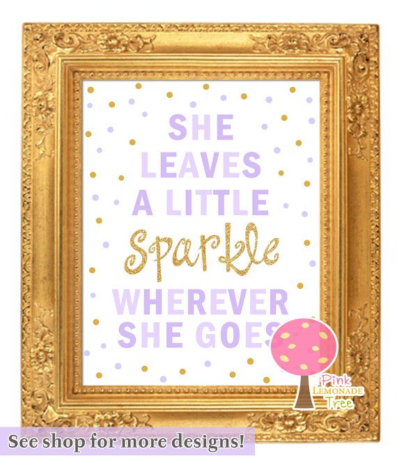 She leaves a little Sparkle wherever she goes, Purple and Gold, Birthday Party Sign, Party Prop, Gold Glitter, Wall art, Printable, Lavendar