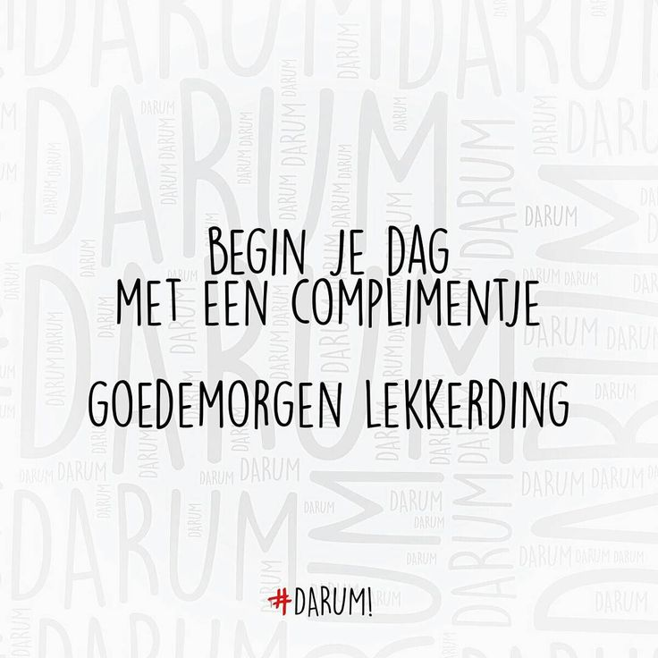 """#darum #goedemorgen  TAG JE VRIEND(IN) """