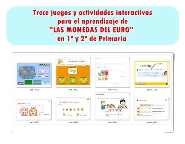 """Trece juegos y actividades interactivas para el aprendizaje de """"LAS MONEDAS DEL EURO"""" en 1º y 2º de Primaria"""