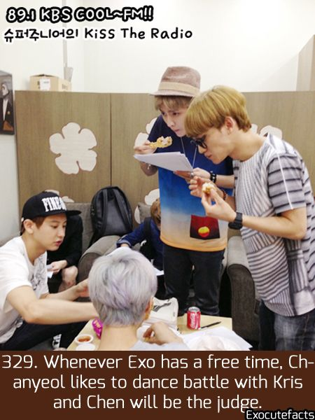 Exo Facts. 329 - Whenever EXO have free time, Chanyeol likes to dance battle with Kris and Chen will be the judge.