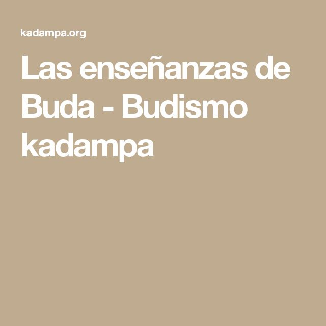Las enseñanzas de Buda - Budismo kadampa