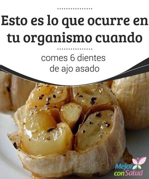 Esto es lo que ocurre en tu organismo cuando comes 6 dientes de ajo asado El ajo es uno de los alimentos más utilizados en la gastronomía mundial. Se caracteriza por ser muy versátil y perfecto para realzar el sabor de muchos platos.