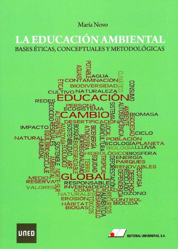 http://www.universitas.es/index.php?/esl/Catalogo-General-de-Editorial-Universitas/CC-de-la-Educacion/LA-EDUCACION-AMBIENTAL.-Bases-Eticas-Conceptuales-y-Metodologicas.-Edicion-Revisada-2017