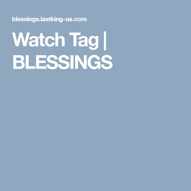 Watch Tag | BLESSINGS