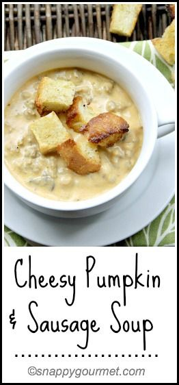 Cheesy Pumpkin & Sausage Soup Recipe - fall flavors in an easy delicious soup! snappygourmet.com