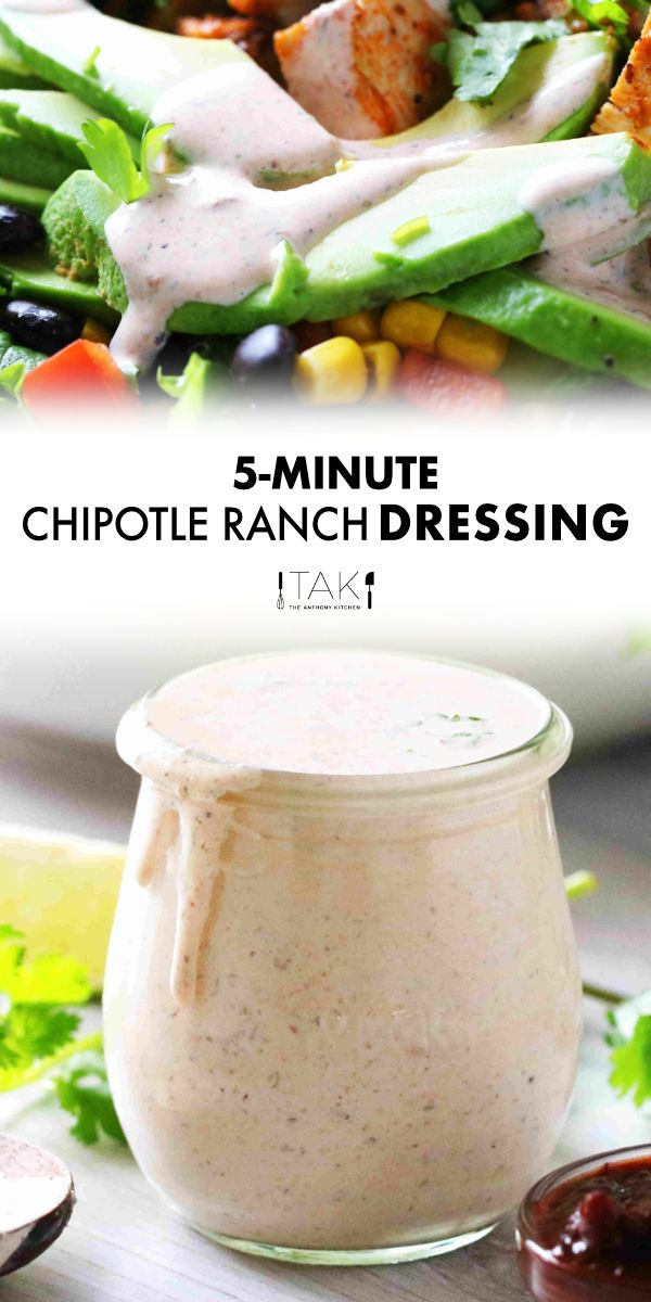 Chipotle Ranch Dressing Easy 5 Minute Recipe The Anthony Kitchen Recipe In 2020 Chipotle Ranch Dressing Southwest Ranch Dressing Recipe Chipotle Ranch Dressing Recipe