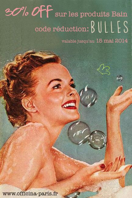 jusqu'au 15 mai 2014  30% de réduction sur tous les produits Bain  code promo: BULLES  #offre #promotion #bain #naturel #huile #essentielle #kneipp #balmbalm #réduction www.officina-paris.fr