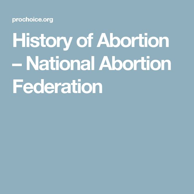 History of Abortion – National Abortion Federation