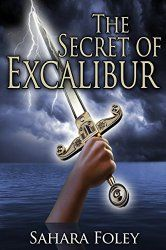"5 Star Review of ""Secrets of Excalibur"" by Sahara Foley (@saharaFoley) #RecommendedRead"