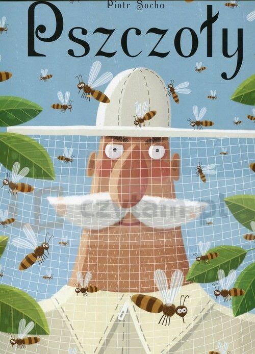 Pszczoły Socha Piotr Dwie Siostry.Księgarnia internetowa Czytam.pl