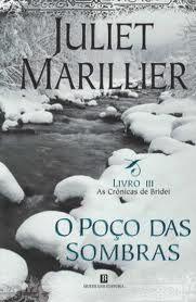 O Poço das Sombras (As Crónicas de Bridei - Livro III), Juliet Marillier