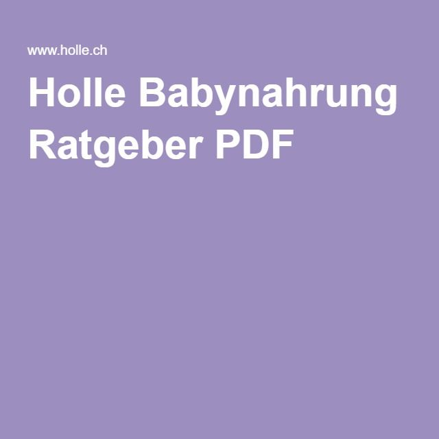 Holle Babynahrung Ratgeber PDF