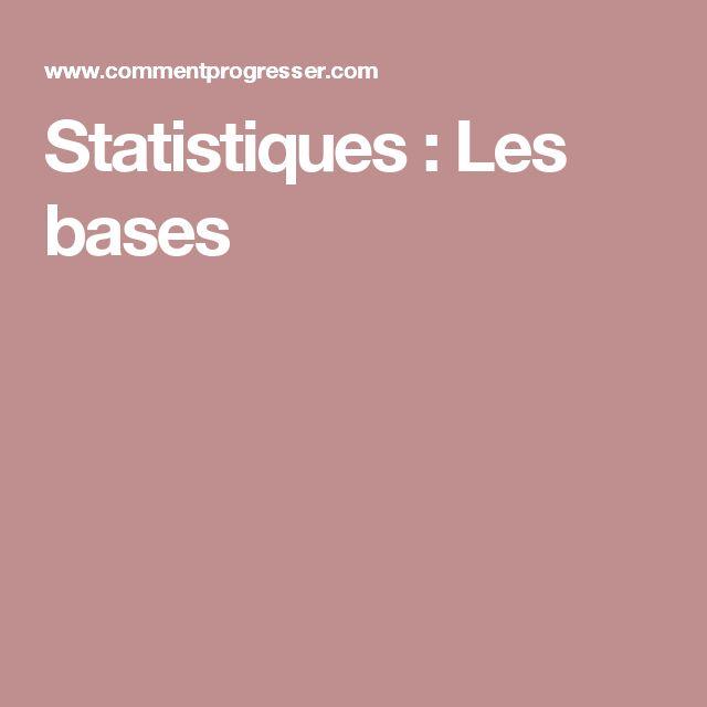 Statistiques : Les bases