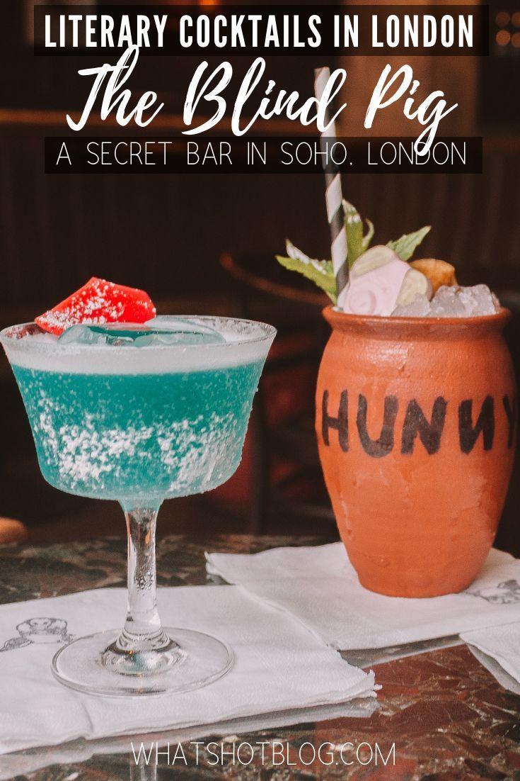 Literary Cocktails In London At The Blind Pig London Bars Secret Bar London