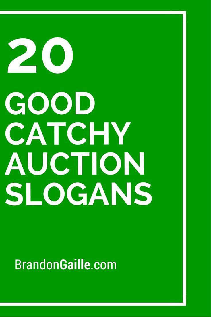 20 Good Catchy Auction Slogans