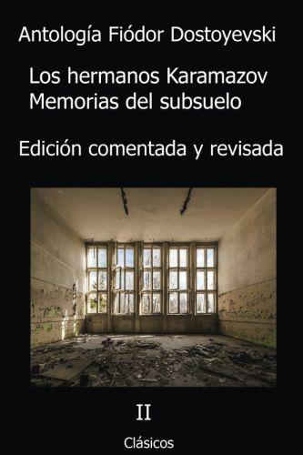 Los hermanos Karamazov y Memorias del subsuelo, de Fyodor Dostoyevski