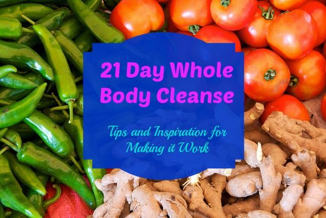 21 Day Cleanse: Tips and Inspiration for Making it Work http://groovygreenlivin.com/21-day-cleanse-tips-for-making-it-work/ #cleanse #detox