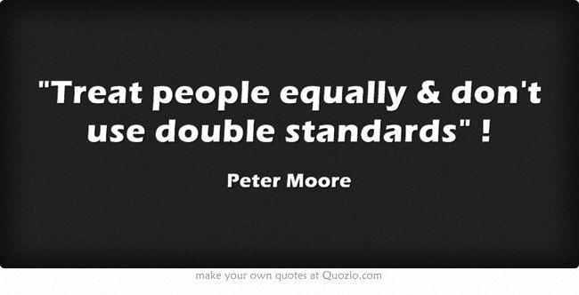 Double Standards In Relationships Quotes: 9 Best Images About Double Standards On Pinterest