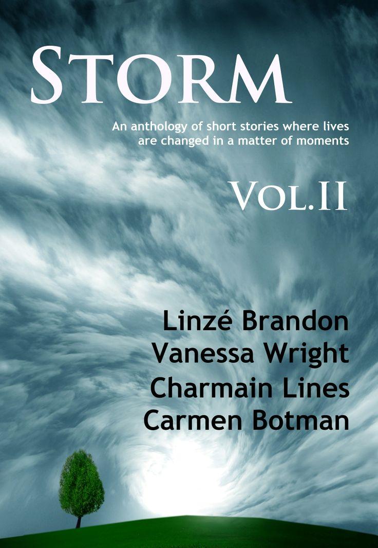 STORM Volume II (Anthology) https://www.smashwords.com/books/view/432219