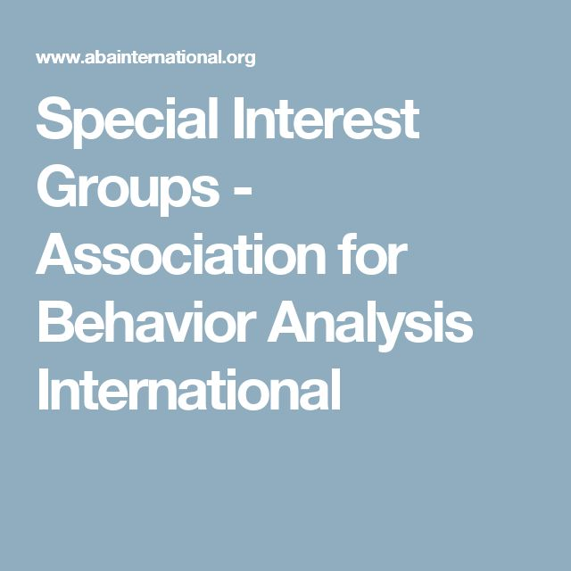 Special Interest Groups                 -    Association for Behavior Analysis International