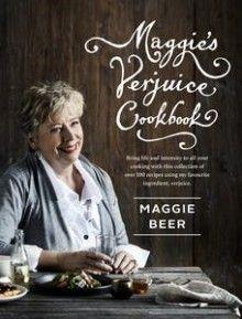 Maggie's Verjuice Cookbook, by Maggie Beer
