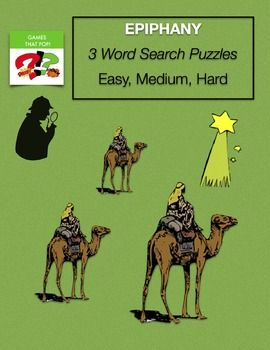Epiphany word search for kids and adults. Three Word Search puzzles for  kids or adults for Epiphany word search, Winter word search or January word search. Easy and Medium word search for elementary and Hard word search for teens and adults. The easy word search puzzle also has a mystery puzzle. JANUARY Word Search Puzzles: Martin Luther King Word Search Puzzles Winter Word Search Puzzles - Mozart Word Search Puzzles - Football Word Search Puzzles - Epiphany Word Search