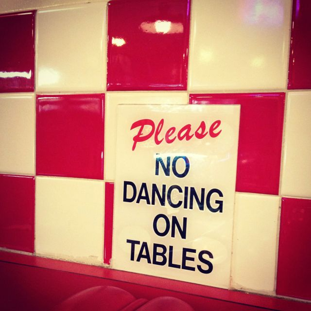 Retro diner sign. hahahaha!! ALWAYS ALWAYS dance on a table...it's good for the…