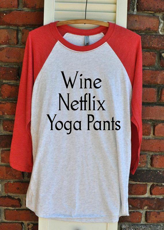 Wine Netflix Yoga Pants Unisex Raglan