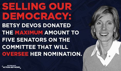 Demand that the senators who received contributions from DeVos recuse themselves from voting on her confirmation: