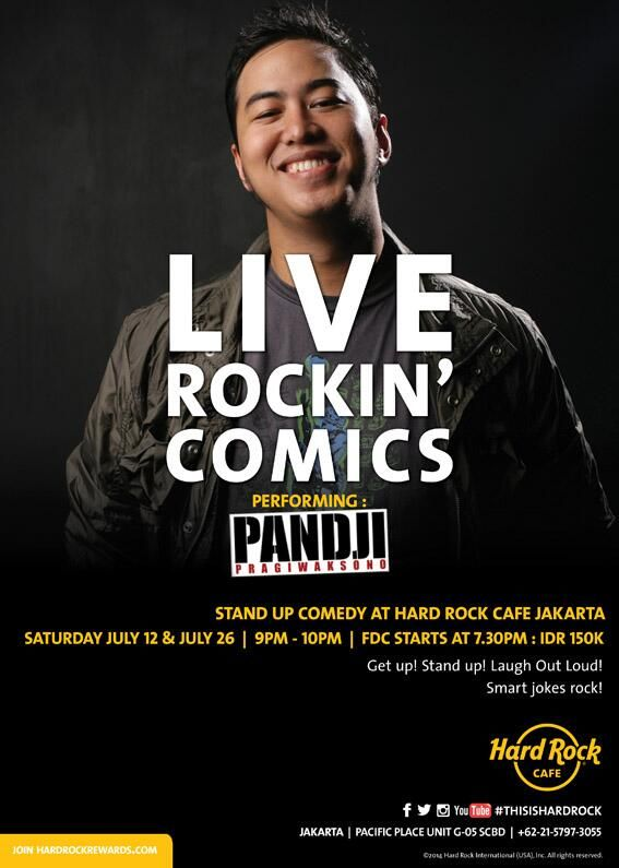 Live Rockin Comics, 12 & 26 July at Hard Rock Cafe Jakarta