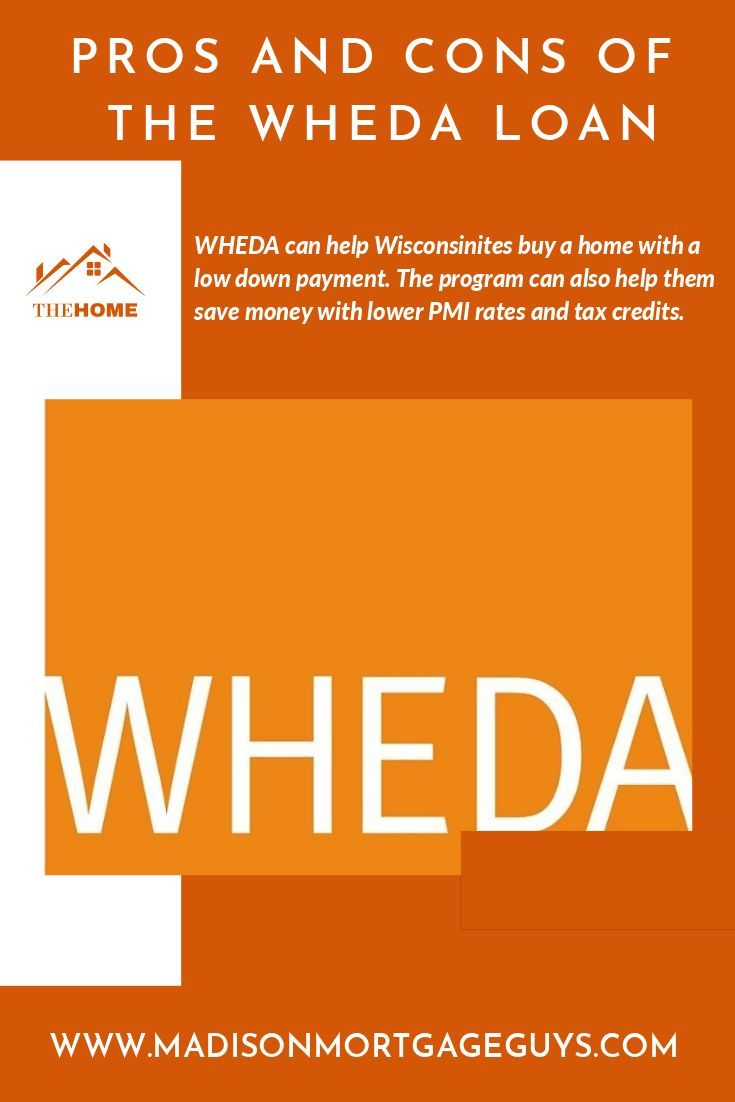 Pros And Cons Of The Wheda Loan In 2020 Loan Real Estate Articles Personal Loans