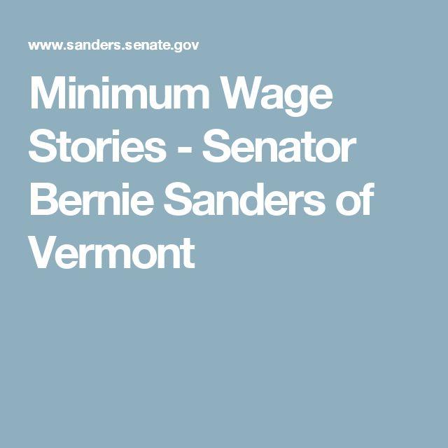Minimum Wage Stories - Senator Bernie Sanders of Vermont