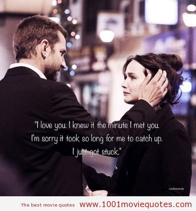 Silver Linings Playbook - movie quote                                                                                                                                                                                 More
