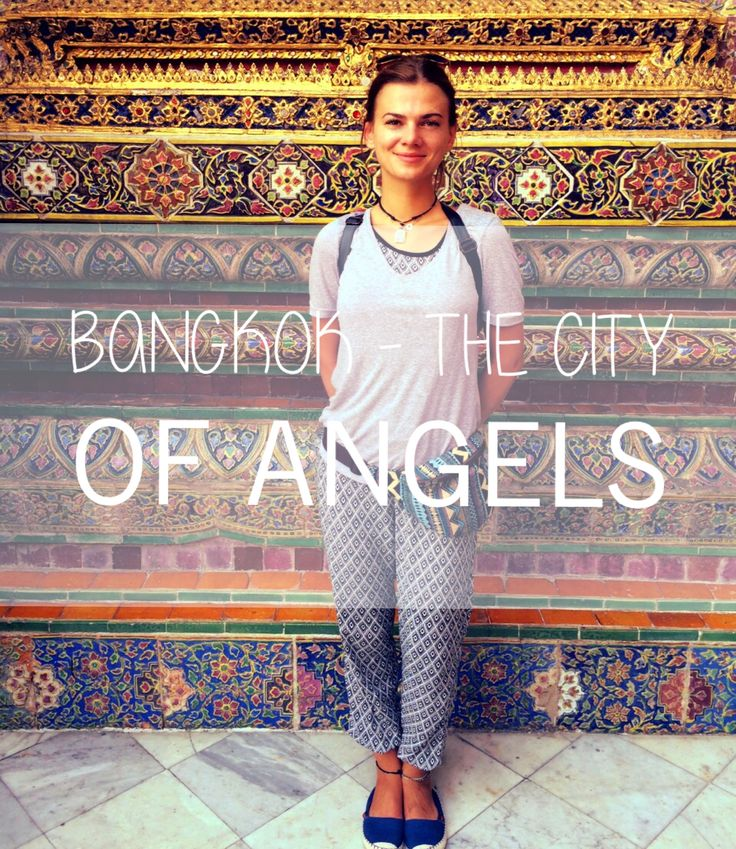 Bangkok - The City Of Angels 💕  Thailand, adventure, journey, travel