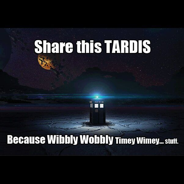 Share the tardis? I would share the tardis with anyone just to get in!