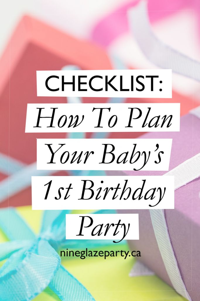 Your baby's first birthday is always something special. Here is a super checklist to help plan your child's first birthday party.