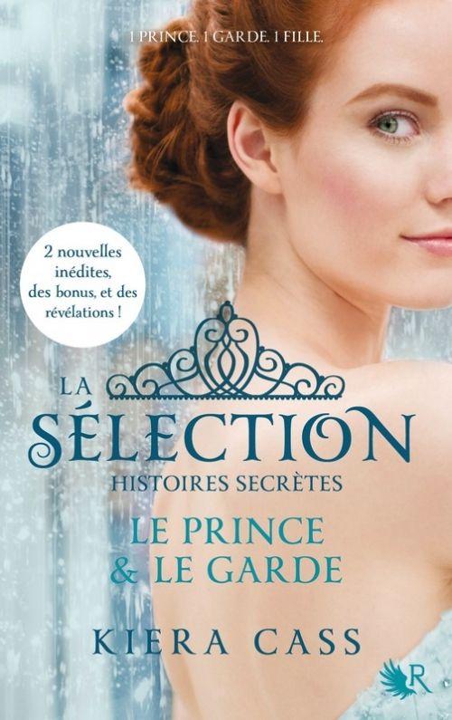 La sélection, histoires secrètes de Kiera Cass