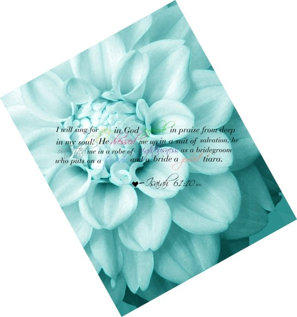 """""""Isaiah 61:10"""" by kclt on Polyvore"""