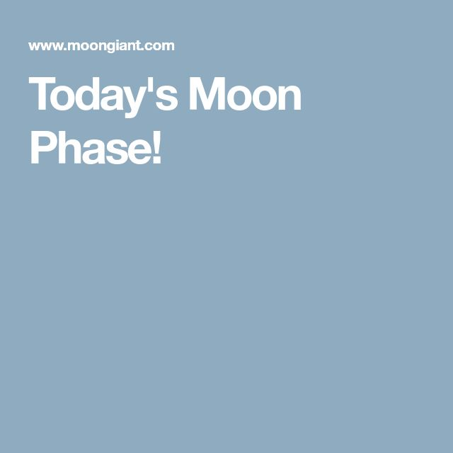 Today's Moon Phase!